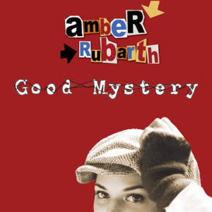 Amber Rubarth - Good Mystery