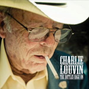 Charlie Louvin -The Battles Rage On