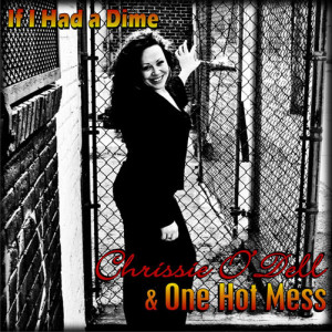 Chrissie O'Dell - If I Had a Dime