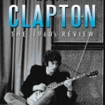 Eric Clapton – The 1960's Review