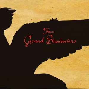 Gandalf Murphy & the Slambovian Circus of Dreams – The Grand Slambovians