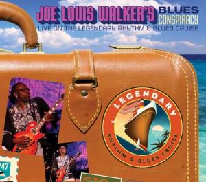 Joe Louis Walker – Blues Conspiracy: Live on the Legendary Rhythm & Blues Cruise
