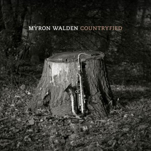 Myron Walden - Countryfied