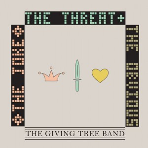 The Giving Tree Band – The Joke, The Threat & The Obvious