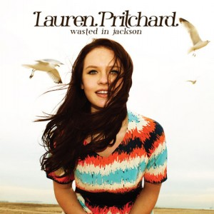 Lauren Pritchard – Wasted In Jackson