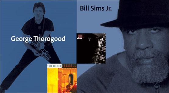 Influences: George Thorogood & Bill Sims Jr.