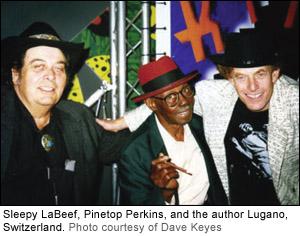 Sleepy LaBeef, Pinetop Perkins and Lugano