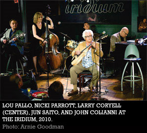 Lou Pallo, Nicki Parrott, Larry Coryell, Jun Saito, and John Colianni