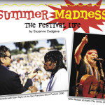 Summer Madness: The Festival Life