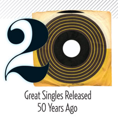 20 Great Singles Released 50 Years Ago