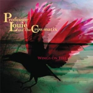 Professor-Louie-and-the-Crowmatix-Wings-On-Fire-CD-Cover