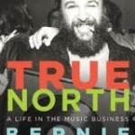 Bernie Finkelstein True North A Life In The Music Business