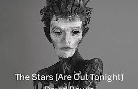 David Bowie The Stars Are Out Tonight new song new album