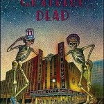 Grateful Dead Dead Ahead DVD review
