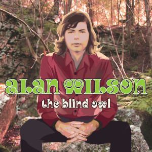 Alan Wilson Canned Heat The Blind Owl album review