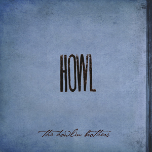Howlin' Brothers Howl