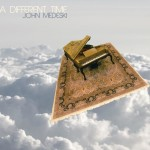 John Medeski A Different Time album review
