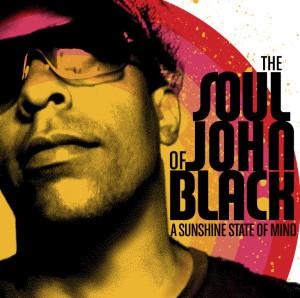 The Soul of John Black A Sunshine State Of Mind