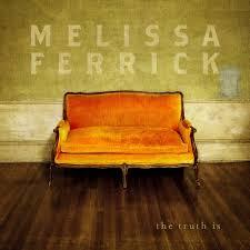 Melissa Ferrick The Truth Is