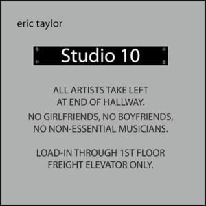 Eric Taylor Studio 10