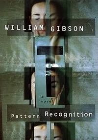 Pattern-Recognition-by-William-Gibson-@GreatDismal