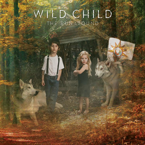Wild Child The Runaround