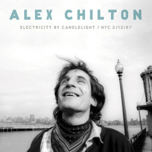 Alex Chilton Electricity by Candlelight