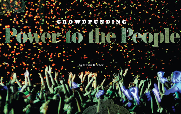Crowdfunding: Power to the People