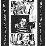 Joanna Gruesome Weird Sister
