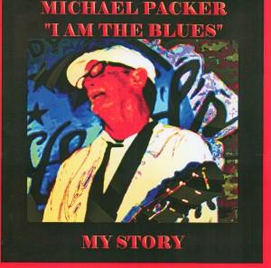 Michael Packer I Am The Blues