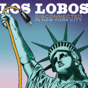 Los Lobos Disconnected In New York City