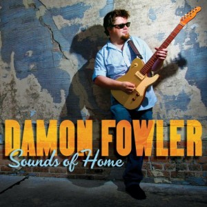 Damon Fowler's latest album, Sounds of Home. He will play Rockwood Music Hall Feb. 12.