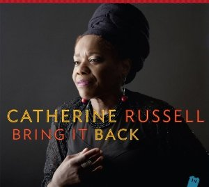 Catherine Russell Bring It Back