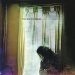 The War on Drugs' Lost in the Dream will be released March 16.