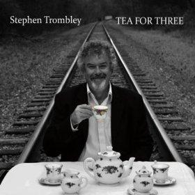 Stephen Trombley Tea For Three