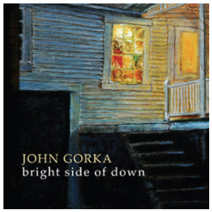 John Gorka Bright Side Of Down
