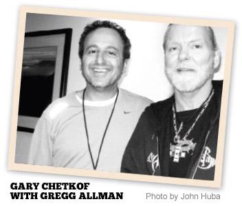 Gary Chetkof with Gregg Allman