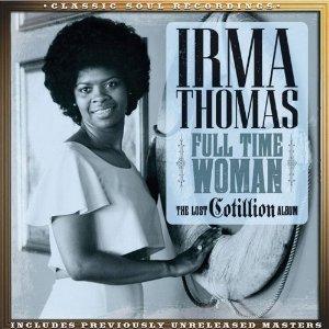 Irma Thomas Full Time Woman