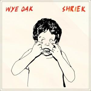 Wye Oak Shriek