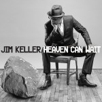 Jim Keller Heaven Can Wait