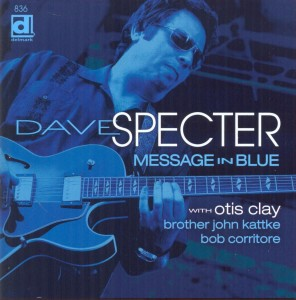 Dave Specter Message In Blue