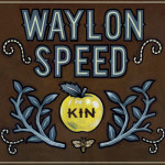 Waylon Speed Kin