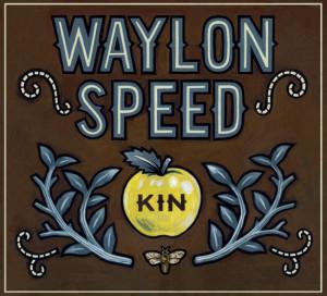 Waylon Speed Kin