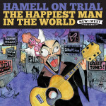 Hamell On Trial The Happiest Man In The World