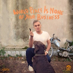Morrissey's new album, 'World Peace Is None Of Your Business'
