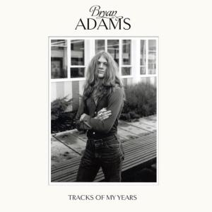 Bryan Adams, Tracks of My Years