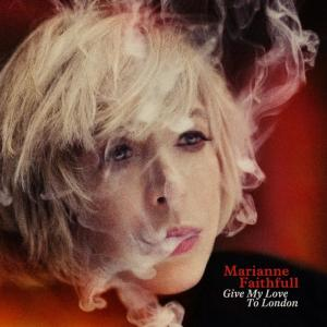 Marianne Faithfull, Give My Love To London