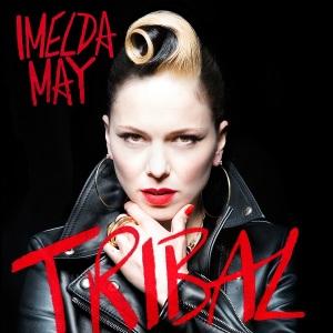 Imelda May, Tribal