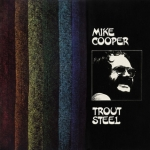 trout steel, mike cooper