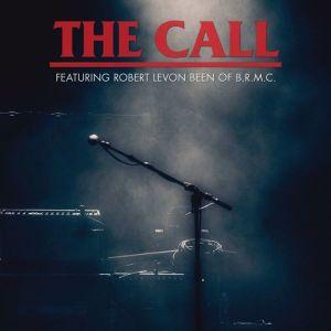 Michael Been, Black Rebel Motorcycle Club, BRMC, The Call, Robert Levon Been